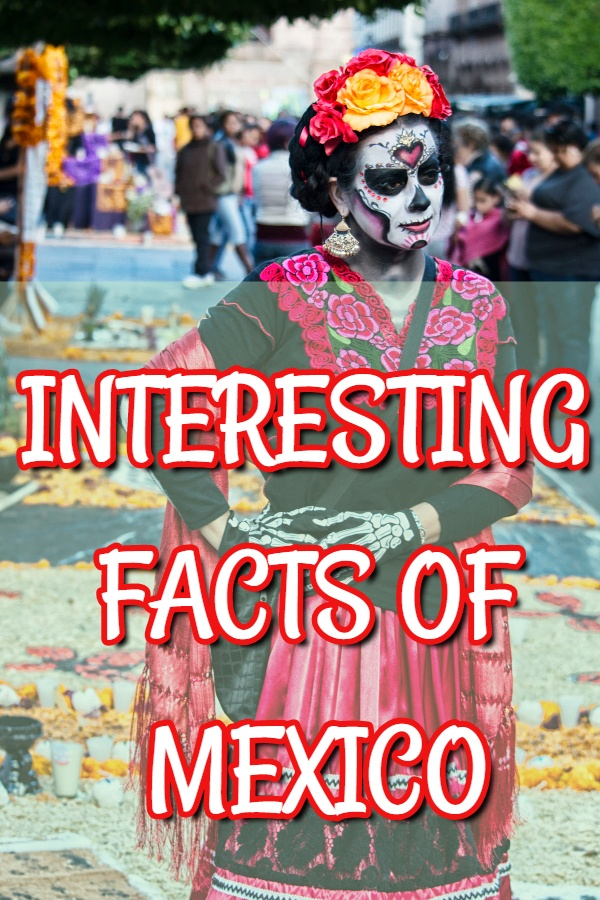 fun interesting facts mexico